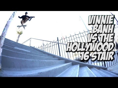 VINNIE BANH VS THE HOLLYWOOD 16 STAIR & MORE !!! - NKA VIDS -