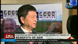 China Road and Bridge corporation says SGR has contributed towards GDP