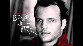 Watch Bryan Rice We Can video