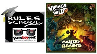How to Play Vikings Gone Wild:  Master of Elements Rules School with the Game Boy Geek