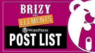 Brizy PRO Element | Post List (WP Dynamic Content)
