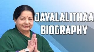 Jayalalithaa Biography | AMMO TO AMMA Full Story