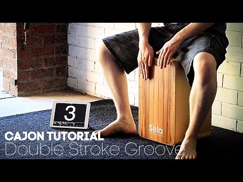 Cajon Tutorial: Double Stroke Groove Lesson
