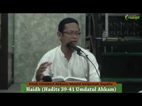 Ust. Nurul Azmi - Umdatul Ahkam (Haidh Hadits 39-41)