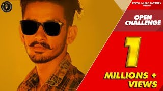 Open Challenge (Official Video) Yaars Media   R Chaudhary   Nippu Nepewala   New Haryanvi Song 2018