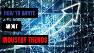 How to blog about industry trends