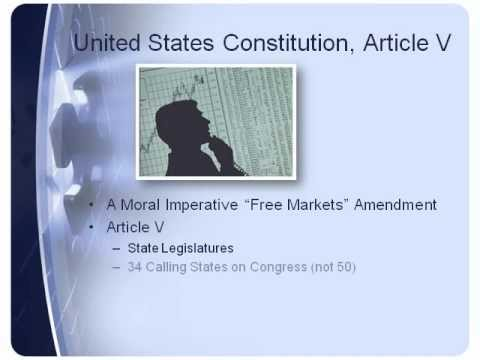 FREE MARKETS AMENDMENT - SINGLE ISSUE CONVENTION ARTICLE V STATE LEGISLATURES