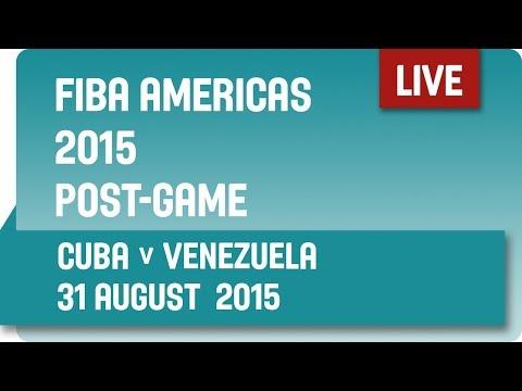 Post-Game: Cuba v Venezuela - Group B -  2015 FIBA Americas Championship