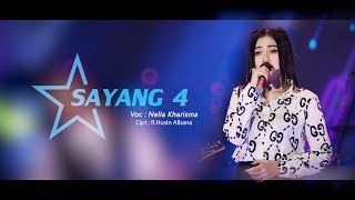 Download Lagu Nella Kharisma - Sayang 4  [OFFICIAL] Gratis STAFABAND