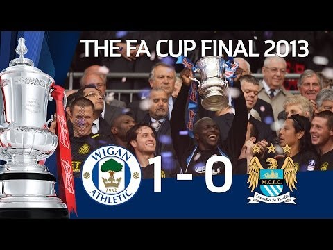 Official highlights Wigan Athletic vs Manchester City 1-0, FA Cup Final 2013
