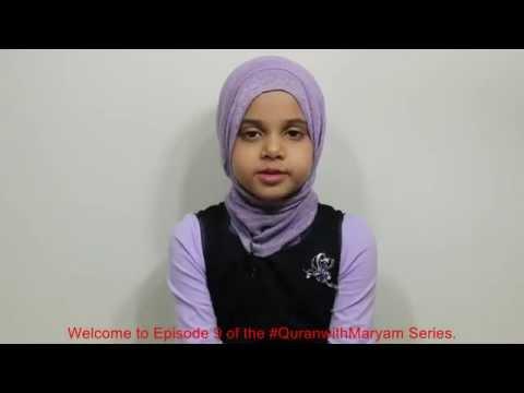 #QuranwithMaryam - Maryam is reciting Surah At-Tin (Episode #9)