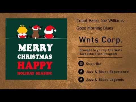 Count Basie, Joe Williams - Good Morning Blues