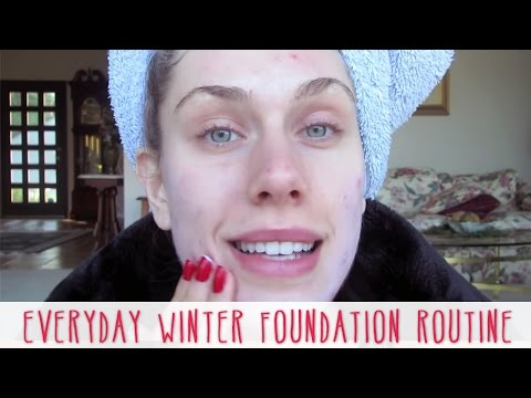 Everyday Winter Foundation Routine Tutorial-Avoid Dryness, Avoid Flakes, Look Natural!