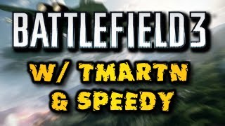 Battlefield 3 on Alienware X51 w/ TmarTn & Speedy! (HD)