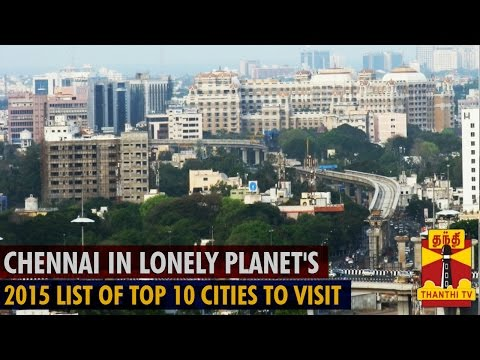 Chennai named 9th best cosmopolitan city in the world - Thanthi TV