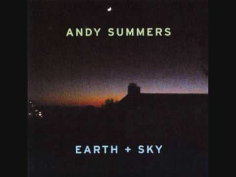 Andy Summers - Earth&Sky