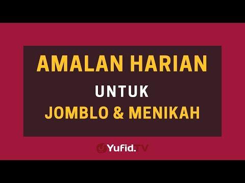 Amalan Harian Untuk Jomblo dan Menikah – Poster Dakwah Yufid TV