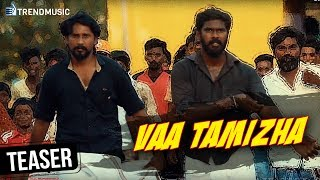 Vaa Tamizha Promo Song | Latest Tamil Album Song | MC Vicky | Rakesh Ambigapathy