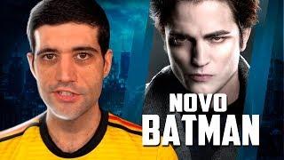 Novo Batman vai ser o cara do Crepúsculo? E o fim de um grande meme
