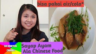 SRI WAHYUNI//SAYAP AYAM ALA CHINESE FOOD.