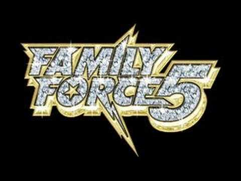 Family Force 5 - I Love You To Death
