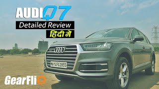 Audi Q7 - Detailed Review in Hindi | GearFliQ