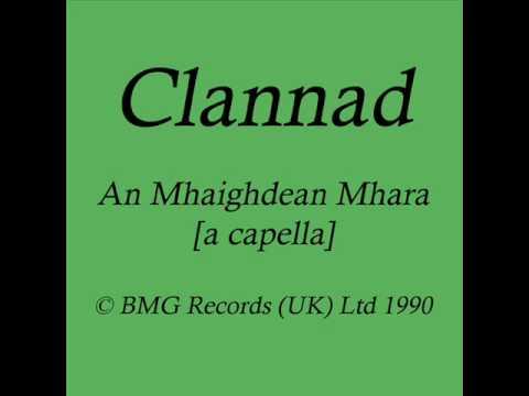 Clannad - An Mhaighdean Mhara