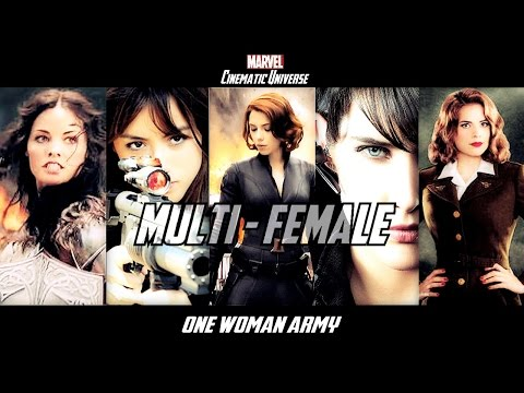 MultiFemale Marvel Cinematic Universe // One Woman Army