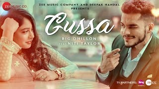 Gussa Official Music | BIG Dhillon Feat. Niti Taylor