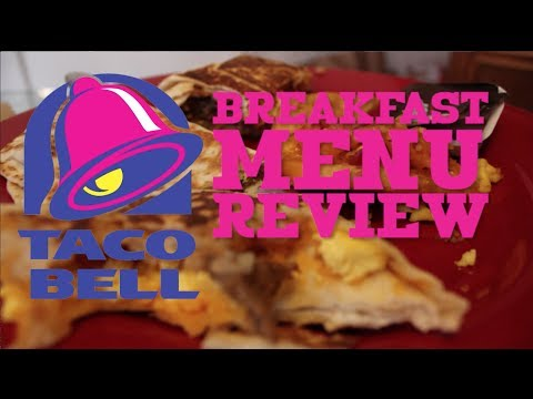 Taco Bell Breakfast Menu REVIEW!