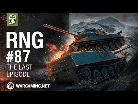 World of Tanks - The RNG Show - Ep. 87. The last episode