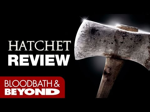 Hatchet (2006) - Horror Movie Review