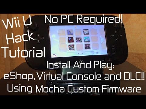 Wii U [ Hack Tutorial 2 ] - Mocha CFW   NO PC REQUIRED   Play eShop   Virtual Console   DLC - MrMaD