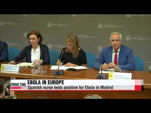 Spanish nurse contracts Ebola outside West Africa   아프리카 넘어, 유럽에도,... 에볼라 바이러스 전