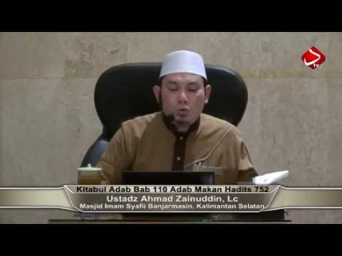 Kitabul Adab Bab 109 & 110 #4 Adab Makan - Ustadz Ahmad Zainuddin, Lc