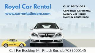 ROYAL CAR RENTAL INDORE 7089000145 | Corporate Taxi Indore Pithampur