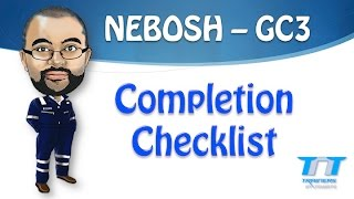 NEBOSH GC3 Exam Completion Checklist