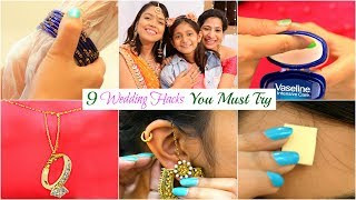 9 LIFE Saving WEDDING HACKS You MUST Try | #BeautyHacks #Fun #Anaysa