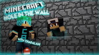 Minecraft Hole In the Wall | VERY INTENSE! /w ChadAlan