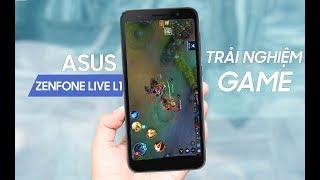 Trải nghiệm chơi game trên Asus Zenfone Live L1