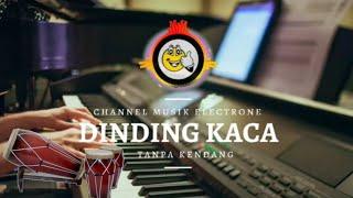 DINDING KACA TANPA KENDANG | lagu lawas tanpa kendang