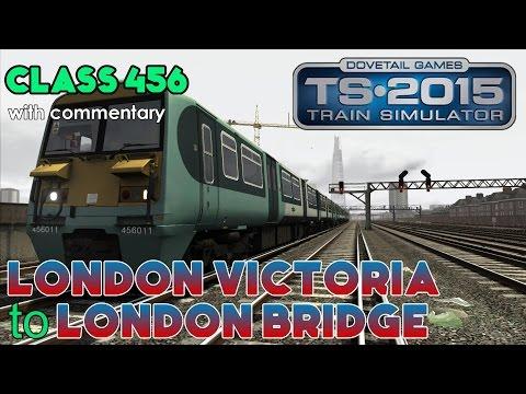 Class 456: London Victoria to London Bridge | Train Simulator 2015 Lets Play