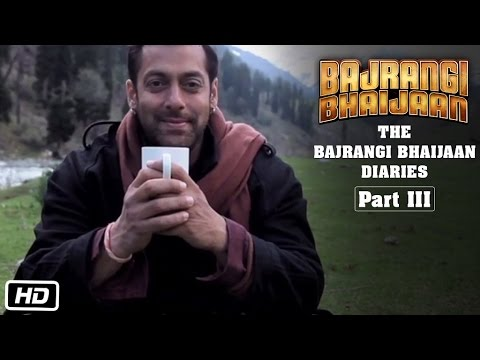 The Bajrangi Bhaijaan Diaries - Part III | Candid Salman Khan