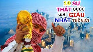 10 Sự Thật Về Quốc Gia Giàu Nhất Thế Giới - Ra Ngõ Gặp Tỷ Phú, Triệu Phú