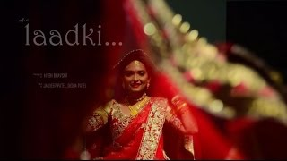 Laadki Song | Jal Disha Wedding | Indian Marriage Ceremony