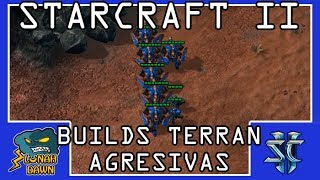 Starcraft 2 - Builds agresivas (no macro) Terran vs las 3 razas