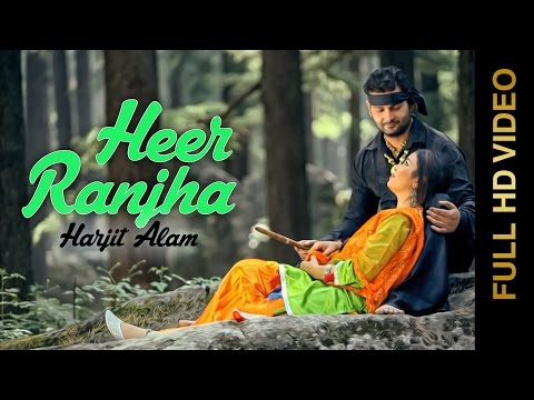 Harjit Alam | Heer Ranjha | Full Hd Brand New Punjabi Song 2014 video