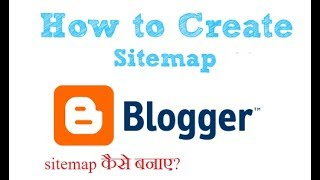 How to generate sitemap for blogger/website