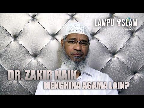 Benarkah Dr. Zakir Naik Menghina Agama Lain?