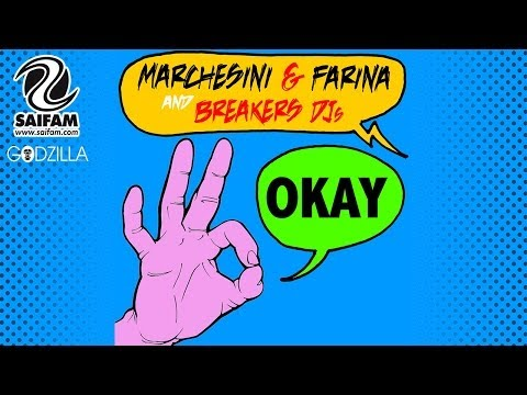 Marchesini & Farina And Breakers DJs – Okay